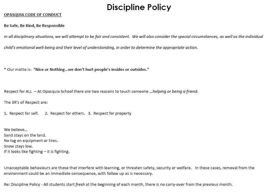 Disciplinary Policy >> Discipline Policy 2 Ecole Opasquia School